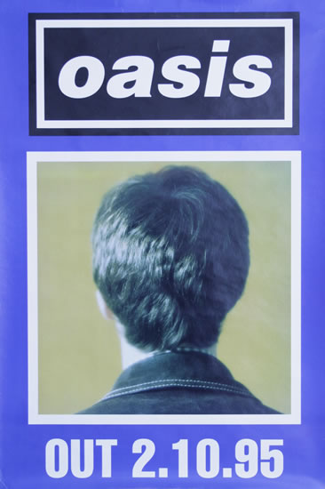 Oasis poster (What's the Story) Morning Glory? Noel Gallagher, 2/10/1995, 2nd October 1995