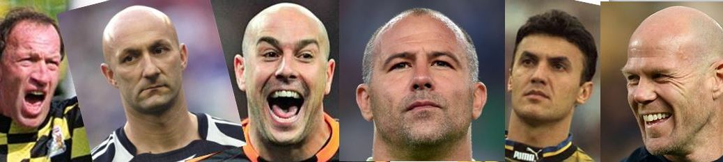 Ogrizovich, Barthez, Reina, Kiraly, Mikhailov, Friedel. Bald keepers.